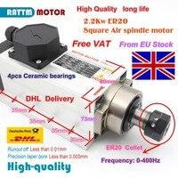 EU free VAT Square 2.2kw Air cooled spindle motor ER20 runout off 0.01mm 220V 4 Ceramic bearing for CNC Engraving milling grind