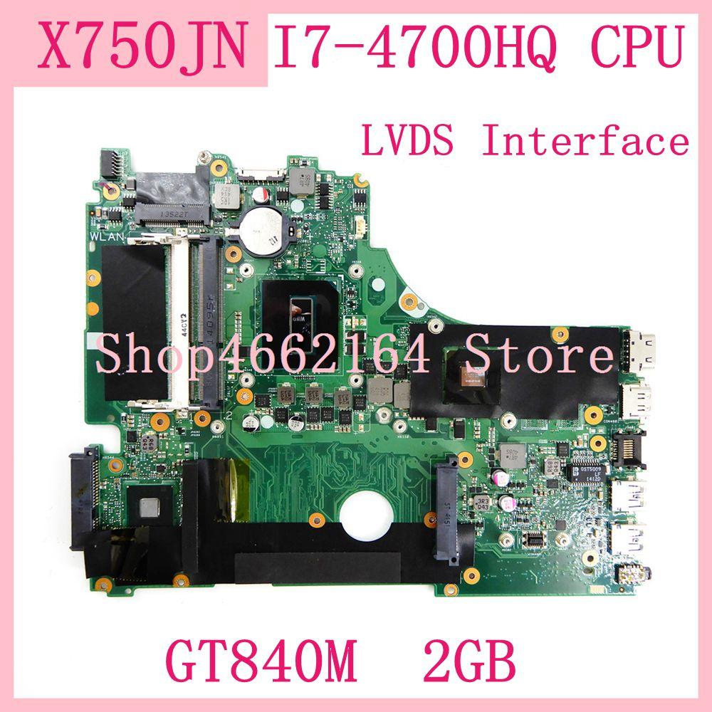 X750JN Mainboard I7-4700HQ CPU GT840M 2GB REV 2.0 For ASus X750J X750JN X750JB Laptop Motherboard 90NB0660-R00020 100% Tested