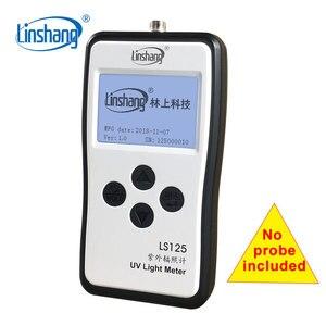 Image 3 - Linshang LS125 UV light meter test ultraviolet power UV intensity energy for 365nm 395nm UVA LED UVB UVC waterproof sensor probe