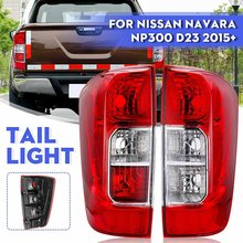 Luz Da Cauda Traseira do carro Cor Vermelha À Esquerda/Direita para Nissan Navara NP300 D23 2015-2019 LHD Montagem Traseira Da Cauda Da Lâmpada SEM Lâmpadas e Fio
