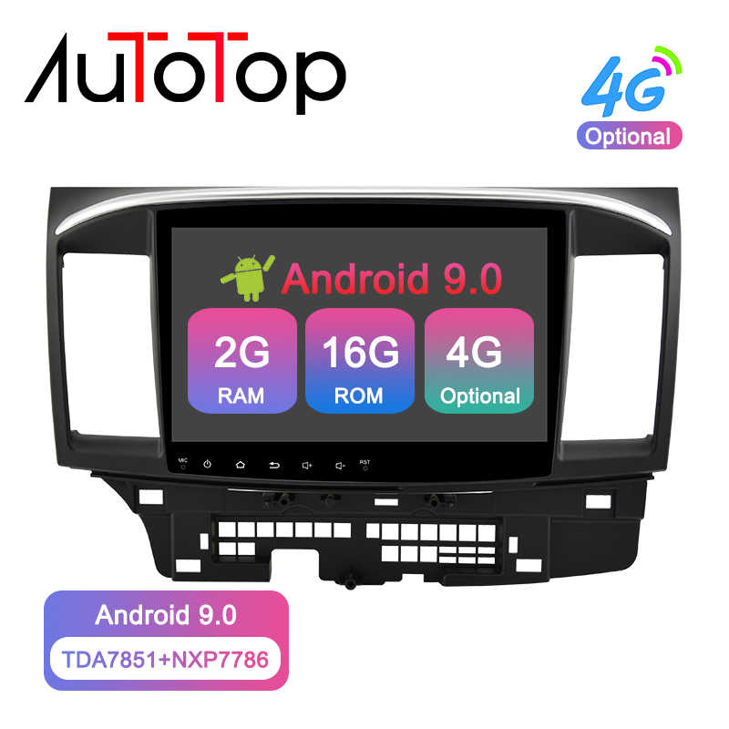 Autotop 2Din Android 9.0 Car Multimedia Player untuk Mitsubishi Lancer X 2007-2018 Radio GPS Navigasi Bluetooth 4G wifi Tidak Ada DVD