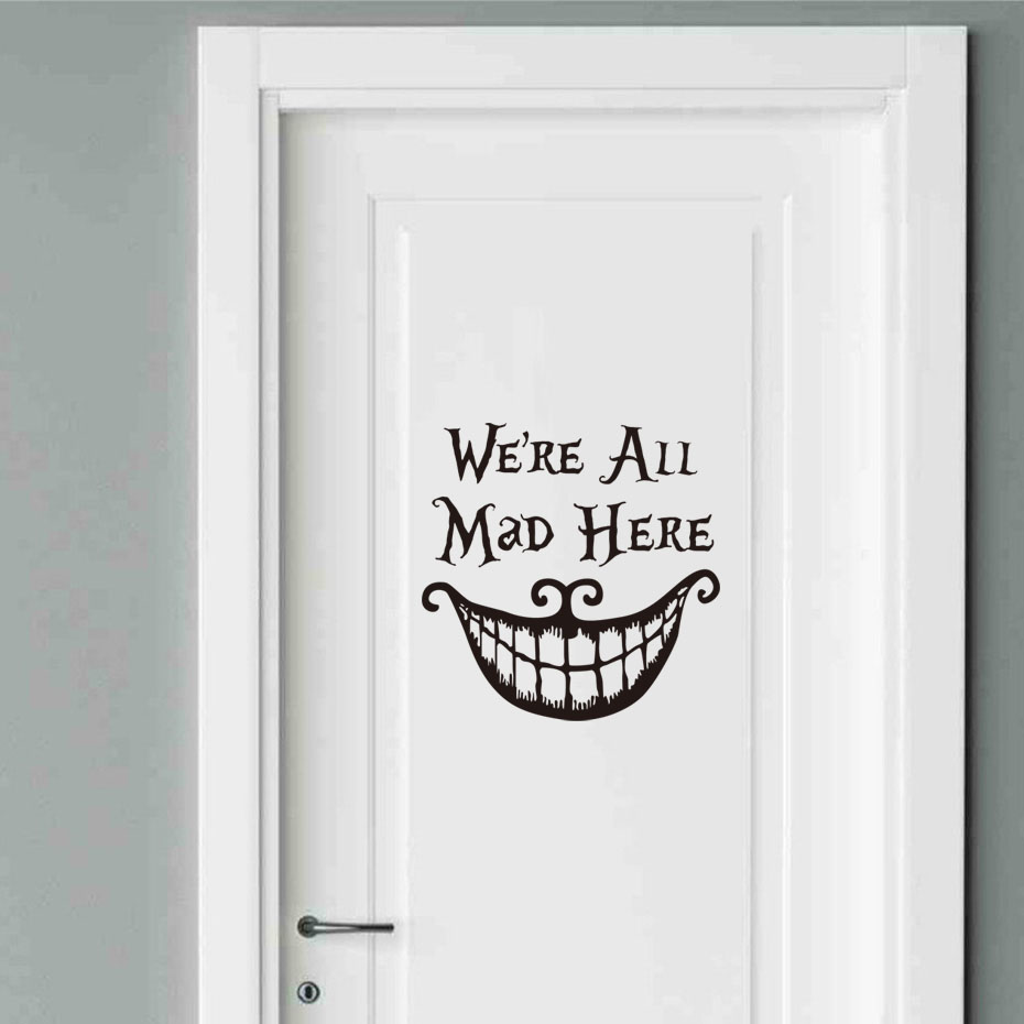 We Re All Mad Here Quote Vinyl Door Sticker Alice In Wonderland