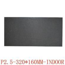 Panel led p2.5 a todo color para interiores, módulo de pantalla led de 320x160mm para tablero de pantalla led de interior y pared de vídeo, Envío Gratis