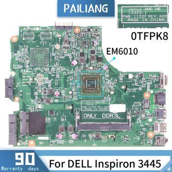 CN-0TFPK8 For DELL Inspiron 3445 13325-1 0TFPK8 EM6010 Mainboard Laptop motherboard DDR3 tested