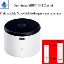 Умный 7.8 мрет Гц о крышка чашки 5000PPB высокого генератор нано водород Н2 вода бутылка аксессуары продукта повышают иммунитет