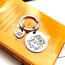 Funny Keyrings i Hope Your Day Is As Nice As My Butt Hand Stamped Keychains His And Hers,Anniversary Gift Love Key Chain(China)