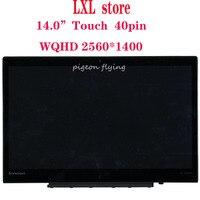 LP140QH1 for 2015 Thinkpad X1 Carbon 3rd Gen LCD screen 20BS 20BT 14.0 WQHD touch 40pin FRU 00HN829 00NY405 00NY424 00HN842 A+
