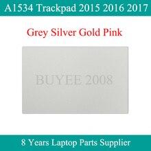 لوحة تتبع لجهاز Macbook Air A1534 ، لوحة لمس أصلية ، 821 00184 A 810 00021 A ، رمادي ، فضي ، ذهبي ، وردي ، 2015 ، 2016 ، 2017