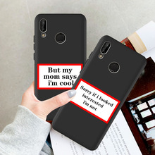 Funny Letter Soft TPU Back Cover Phone Case For Huawei P40 Lite Pro 20 P20 Lite Pro P30 Pro Lite Mate 20 Pro Mate 30 Pro Fundas luxury leather phone cover case for huawei mate 30 pro p30 p40 pro lite v30 pro case soft silicone plain fashion back cases