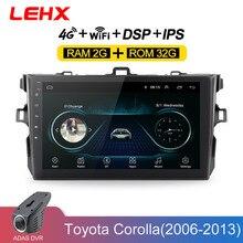 LEHX Car Radio Android 8 1 Multimedia Player For Toyota Corolla E140 150 2006 2007 2009