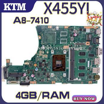 K455Y for ASUS X455YI R454Y R455Y X455Y X455YA F455Y A455Y laptop motherboard R454Y mainboard test OK A8-7410 cpu 4GB-RAM