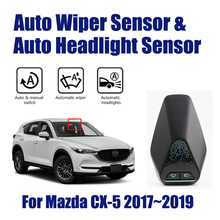 For Mazda CX 5 CX5 2017~2019 Smart Auto Driving Assistant System Car Automatic Rain Wiper Sensors & Headlight R&D Sensor