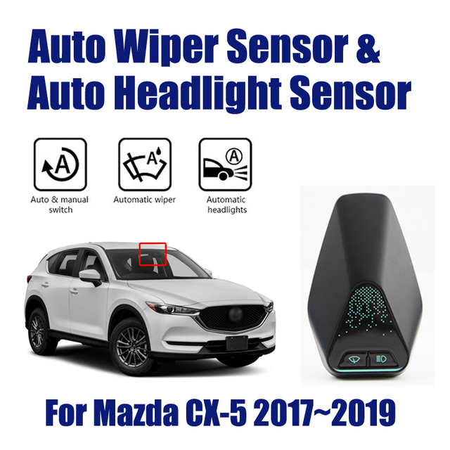 For Mazda CX 5 CX5 2017~2019 Smart Auto Driving Assistant System Car Automatic Rain Wiper Sensors & Headlight R&D Sensor