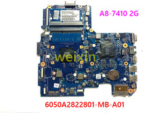 100% new for HP 14-AN 14-AS laptop motherboard 858046-601 858046-501 A8-7410 2G 6050A2822801-MB-A01 100% working