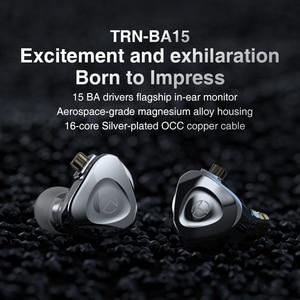 Image 5 - 2021 TRN BA15 30BA HIFI หูฟัง Balanced Armature In Ear หูฟังโลหะ Monitor ชุดหูฟังหูฟังหูฟัง TRN BA8 VX TA1