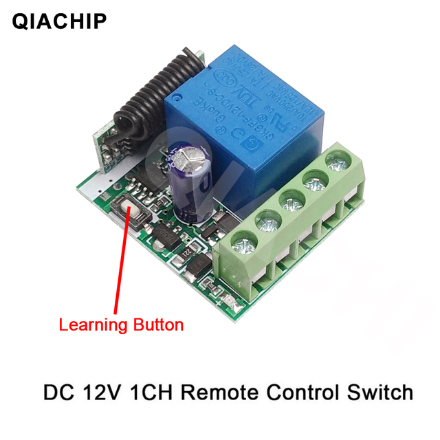 QIACHIP DC 12V 1 CH Wireless Remote Control Relay Switch Module Learning Code DC 12V RF Superheterodyne Receiver 1CH Controller