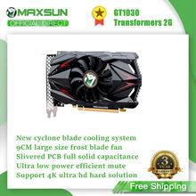 Maxsun-tarjeta gráfica GeForce GT 1030, 2G, GDDR5, Nvidia, GPU, para videojuegos, DVI, PWB, control inteligente de temperatura