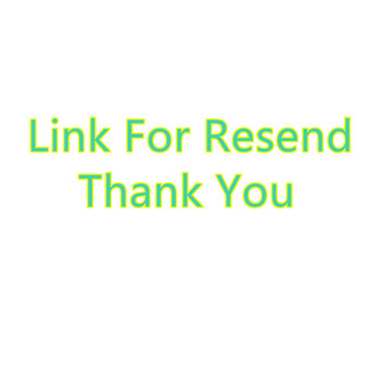 Link for resend,make a new order 0.01usd for a new shippment,thank you so much 0.01$(default send Chinese postal parcel) image