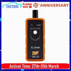 TERBAIK Kualitas + EL50448 Auto Ban Tekanan Monitor Sensor OEC-T5 El 50448 untuk GM/Opel TPMS Alat Reset EL-50448 Elektronik