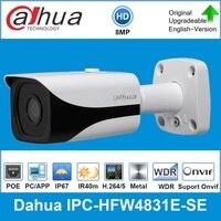Dahua Original IPC HFW4831E SE Original 8MP WDR IR Bullet IP Camera 4K 40M IR Micro SD Card Slot H.265 IP67 POE Dahua IPC