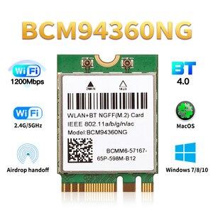 Bezprzewodowy BCM94360NG MacOS Hackintosh 1200 mb/s NGFF M.2 karta Wifi Bluetooth 4.0 Adapter 802.11ac 2.4G/5Ghz niż BCM94352Z DW1560