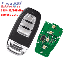Smart Remote Key Keyless Entry 3 Button 315MHz/433MHZ/868MHZ 8T0 959 754C for For Audi Q5 A4L A5 A6 A7 A8 RS4 RS5 S4 S5