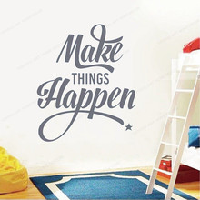 Make Things Happen Inspirational Motivational Quotes wall decal  home decor Removable Wall Art mural JH86
