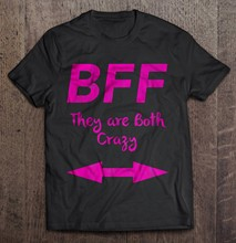 Men T Shirt BFF They Are Both Crazy Women t-shirt(China)