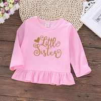 18M 5TAutumn Baby Girl Cotton Letters Print Long Sleeve T shirt Sister Family Matching Tops Clothes