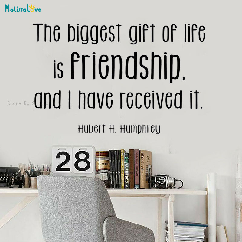 The Biggiest Gift Of Life Is Friendship And I Have Received It Wall Decals Vinyl Saying Lettering Quote Sticker Decor YT2328 image
