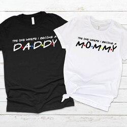 Camiseta feminina para o verão, a única vez em que eu me tornei mãe daddy t shirt casal dropshipping,