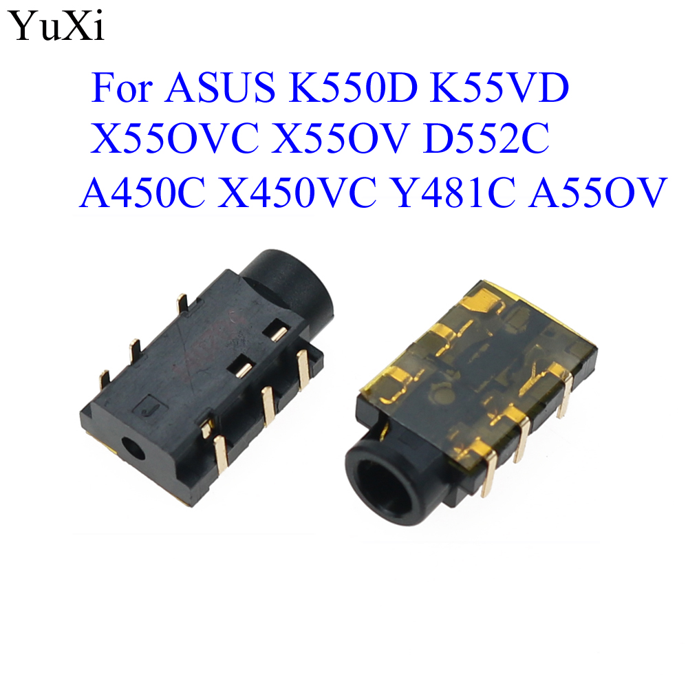 YuXi Audio Combo Jack Connector For Asus K550D K55VD A450C X450VC Y481C A55OV X55OVC X55OV D552C  Laptop Headphone Port 6-pin