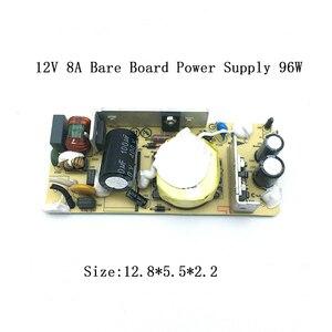 Image 2 - AC DC 12v 8Aオリジナルスイッチング電源回路ボードモジュールモニター内蔵電源プレート回路保護ベアボード