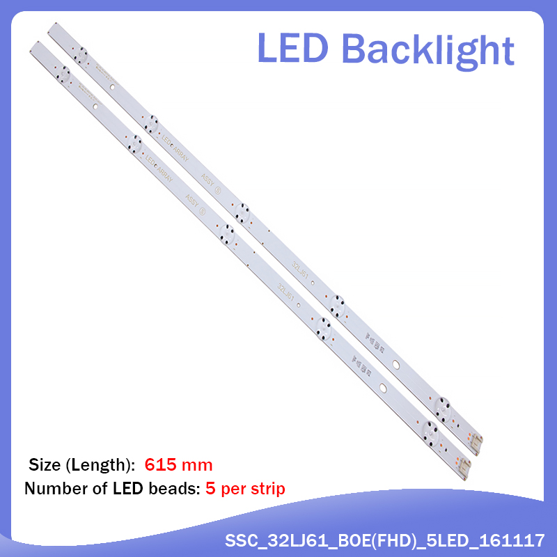 New 2 PCS/set 5LED 615mm LED Backlight Strip For LG 32lj610V REf289 LED ARRAY ASSY 32LJ61 SSC_32LJ61_BOE(FHD)_5LED EAV63673021