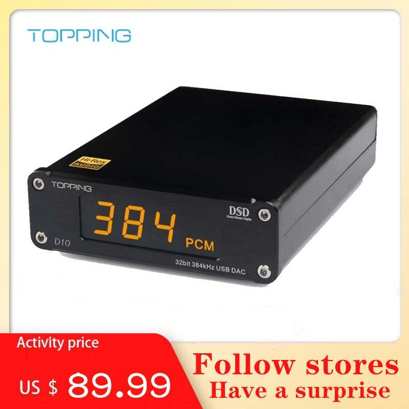 TOPPING D10 Audio Amplifier Digital USB DAC Hifi Spdif DAC Amp ES9018KAM DSD DAC Player Audio Decoder xmos xu208 Balanced Out|Headphone Amplifier| |  - title=