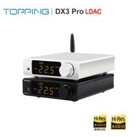 TOPPING DX3 PRO LDAC HIFI DSD DAC Bluetooth Amplifier AK4493 OPA1612 DSD512 XMOS XU208 Decoder USB DAC with Headphone Amp output