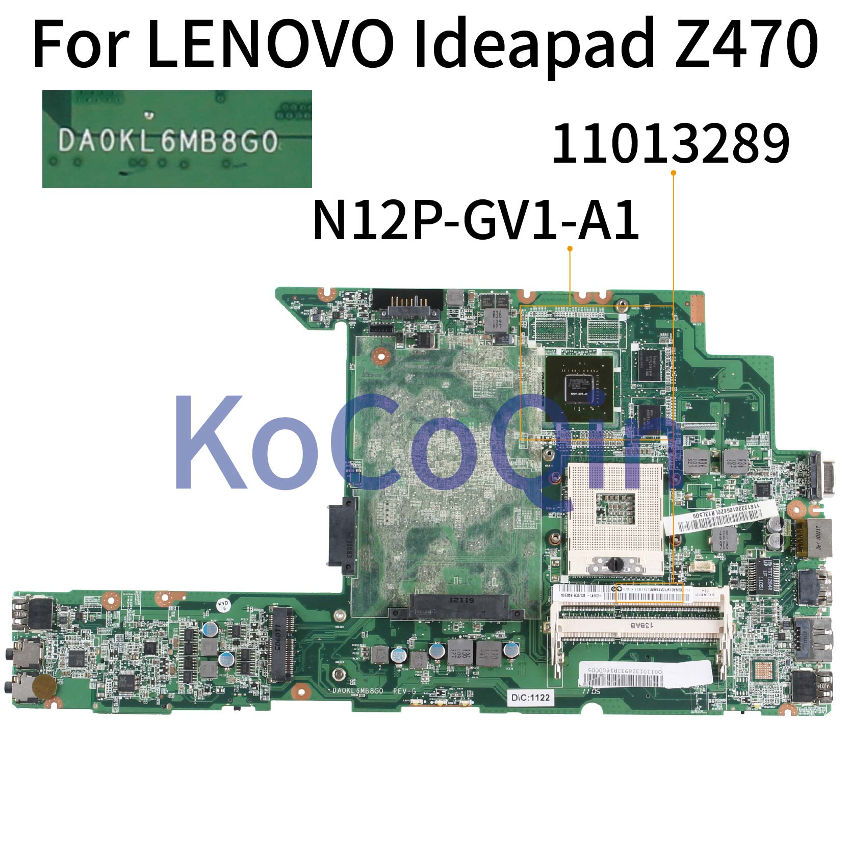 KoCoQin Laptop Motherboard For LENOVO Ideapad Z470 GT520M Mainboard DA0KL6MB8G0 N12P-GV1-A1 HM65
