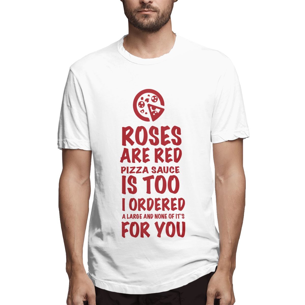 Men t-shirt for men short sleeve print Roses Are Red Pizza Sauce Is Too men T shirt casual o-neck mens tee shirts o-neck tshirt image