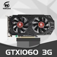 VEINEDA Video Card GTX1060 3GB 192Bit GPU GDDR5 Graphics Cards for nVIDIA VGA Cards Geforce GTX 1050Ti HDMI GTX 750 Ti 950 1060