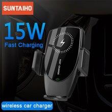 Suntaiho 15W Qi Drahtlose Auto Ladegerät Automatische Spann für iPhone 11 ProMax Samsung S10 S9 Note10 8 Air Vent montieren Telefon Halter