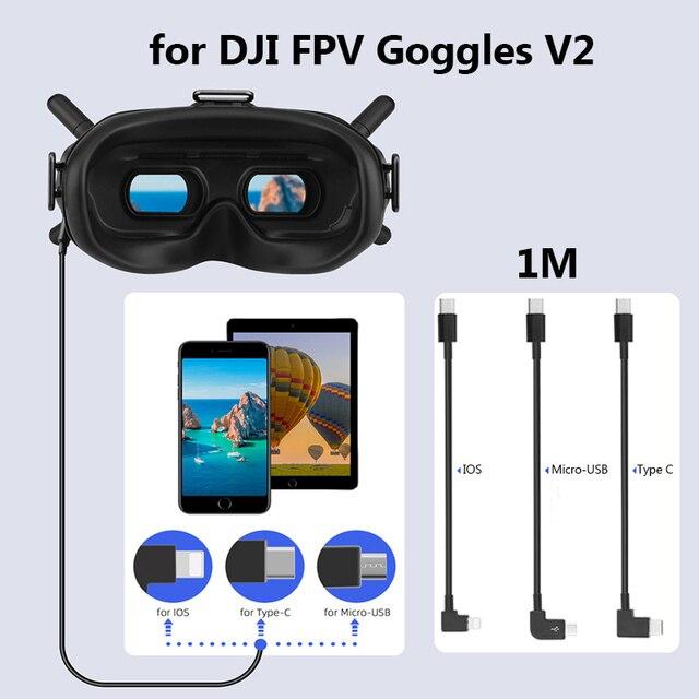 1m cabo de dados para dji fpv óculos de proteção v2 telefone tablet micro usb tipo c ios conector linha de transmissão fpv combinação vôo óculos fio