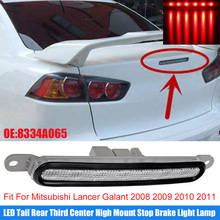 цена на LED Tail Rear Third Center High Mount Stop Brake Light Lamp 8334A065 Fit For Mitsubishi Lancer Galant 2008 2009 2010 2011