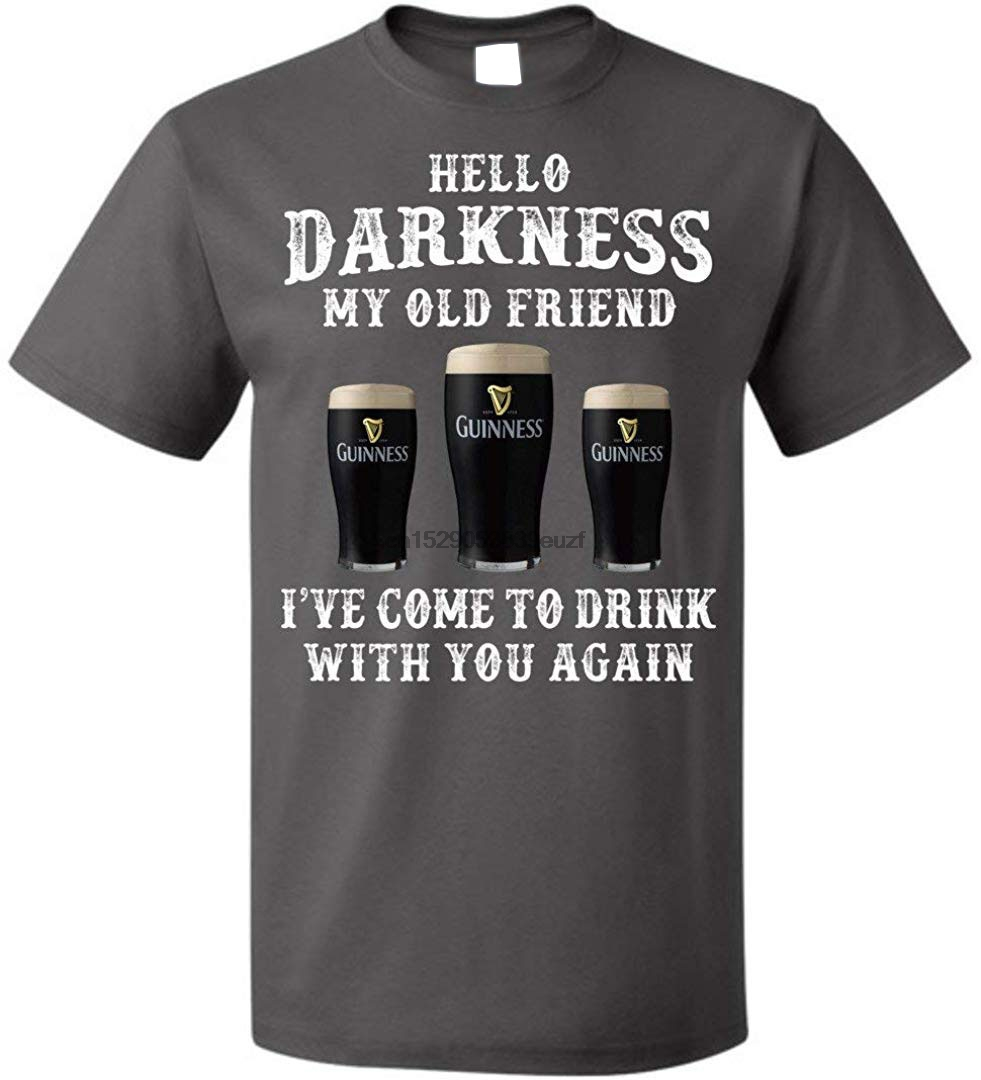 Hello Darkness My Old Friend Shamrock Beer T Shirt Men Women St Patricks Day Up To 5XL Gifts TEE Shirt Full-figured