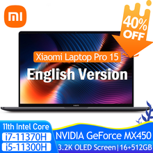 2021 Xiaomi portátil Pro 15 i7-11370H/i5-11300H MX450 OLED 3,5 K Super Retina pantalla 15,6 pulgadas 16GB + 512GB 100% sRGB Oficina portátil