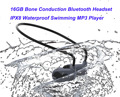 Беспроводная Гарнитура костной проводимости IPX8 водонепроницаемые MP3 наушники Bluetooth 16G MP3 наушники для плавания и спорта музыкальный плеер