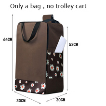 Shopping bags for Trolley cart shopping cart Woman shopping basket Trailer Portable cart Large shopping bags Foldable handbag cheap 6 wire KİTCHEN Storage Bags Eco-Friendly Folding Oxford Bag Compression Type Three-dimensional Type Rectangular Sundries