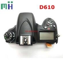 עבור ניקון D610 למעלה כיסוי מקרה פגז עם פלאש לוח למעלה LCD כפתור להגמיש כבל מצלמה תיקון חלק החלפת יחידה