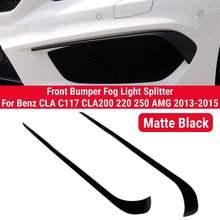 2 pçs preto fosco amortecedor dianteiro nevoeiro lâmpada divisor para mercedes benz cla c117 cla200 220 250 amg 2013 2014 2015 spoiler decoração