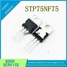 100 adet/grup STP75NF75 TO 220 P75NF75 75N75 n kanal MOSFET transistör