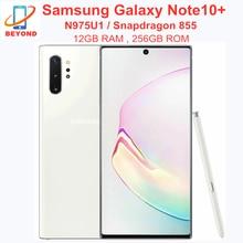Samsung Galaxy Note 10 плюс N975U1 Note10 + N975U 256 Гб встроенной памяти 12 Гб оперативной памяти Octa Core 6,8